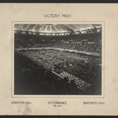 Victory Mass. Attendance 21,000. Convention Hall. November 1, 1942