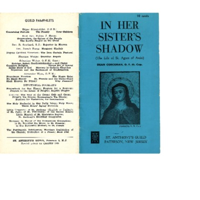In Her Sister's Shadow, The Life of St. Agnes of Assisi