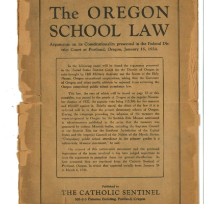 The Oregon School law... arguments on its constitutionality presented in the federal district court at Portland, Oregon, January 15, 1924